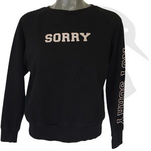 Forever 21 Semi Crop Sorry Not Sorry Top